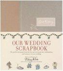 Miller, Darcy - Our Wedding Scrapbook - 9780060735210 - V9780060735210