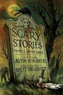 Schwartz, Alvin - Scary Stories to Tell in the Dark - 9780060835200 - 9780060835200