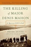 Peter Duffy - The Killing of Major Denis Mahon:  A Mystery of Old Ireland - 9780060840518 - 9780060840518