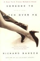 Richard Bausch - Someone to Watch Over Me - 9780060930707 - KST0004747
