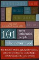 Karlan, Dan - The 101 Most Influential People Who Never Lived - 9780061132216 - V9780061132216