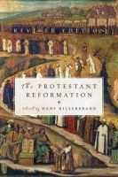 Hillerbrand, Hans Q. - The Protestant Reformation - 9780061148477 - V9780061148477