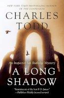 Todd, Charles - A Long Shadow: An Inspector Ian Rutledge Mystery (Inspector Ian Rutledge Mysteries) - 9780061208515 - V9780061208515
