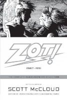 McCloud, Scott - Zot!: The Complete Black and White Collection: 1987-1991 - 9780061537271 - V9780061537271