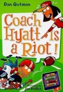 Gutman, Dan - My Weird School Daze #4: Coach Hyatt Is a Riot! - 9780061554063 - KEX0253587