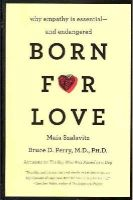 Perry, Bruce D. - Born for Love - 9780061656798 - V9780061656798