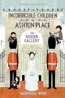 Wood, Maryrose; Klassen, Jon - The Incorrigible Children of Ashton Place - 9780061791130 - V9780061791130