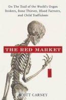 Carney, Scott M. - Red Market - 9780061936463 - V9780061936463