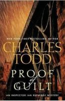 Todd, Charles - Proof of Guilt - 9780062015693 - V9780062015693