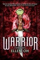 Oh, Ellen - Warrior (Dragon King Chronicles) - 9780062091123 - 9780062091123