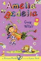 Parish, Herman - Amelia Bedelia Chapter Book #4: Amelia Bedelia Goes Wild! - 9780062095060 - V9780062095060