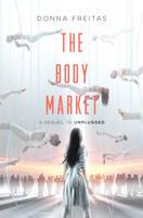 Freitas, Donna - The Body Market (Unplugged) - 9780062118639 - KEX0295453