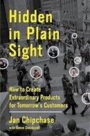 Chipchase, Jan - Hidden in Plain Sight - 9780062125699 - V9780062125699