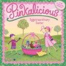 Kann, Victoria - Pinkalicious: Eggstraordinary Easter - 9780062187727 - V9780062187727