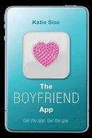 Sise, Katie - The Boyfriend App - 9780062195272 - KEX0302508