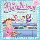 Kann, Victoria - Pinkalicious: School Lunch - 9780062245908 - V9780062245908