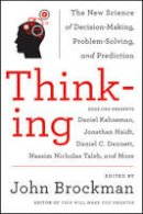 Brockman, John - Thinking: The New Science of Decision-Making, Problem-Solving, and Prediction - 9780062258540 - KKD0000758