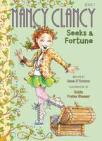 O'Connor, Jane - Fancy Nancy: Nancy Clancy Seeks a Fortune - 9780062269706 - KCG0000552