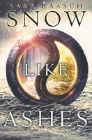 Raasch, Sara - Snow Like Ashes (Snow Like Ashes Series) - 9780062286932 - V9780062286932