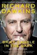 Dawkins, Richard - Brief Candle in the Dark: My Life in Science - 9780062288455 - 9780062288455