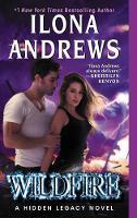 Andrews, Ilona - Wildfire: A Hidden Legacy Novel - 9780062289278 - V9780062289278