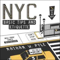 Pyle, Nathan W. - NYC Basic Tips and Etiquette - 9780062303110 - V9780062303110