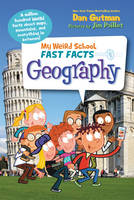 Gutman, Dan - My Weird School Fast Facts: Geography - 9780062306203 - KCG0000553