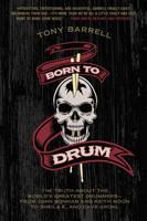 Barrell, Tony - Born to Drum - 9780062307866 - V9780062307866