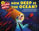 Zoehfeld, Kathleen Weidner - How Deep Is the Ocean? (Let's-Read-and-Find-Out Science 2) - 9780062328199 - V9780062328199