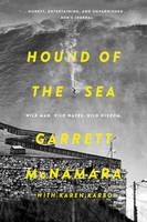 McNamara, Garrett, Karbo, Karen - Hound of the Sea: Wild Man. Wild Waves. Wild Wisdom. - 9780062343604 - 9780062343604