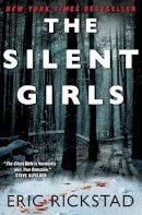 Eric Rickstad - The Silent Girls - 9780062351548 - KAK0011474