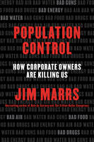 Marrs, Jim - Population Control: How Corporate Owners Are Killing Us - 9780062359902 - V9780062359902