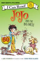 O'Connor, Jane - Fancy Nancy: JoJo and the Big Mess (My First I Can Read) - 9780062377982 - V9780062377982