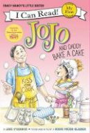 O'Connor, Jane - Fancy Nancy: JoJo and Daddy Bake a Cake (My First I Can Read) - 9780062378019 - V9780062378019