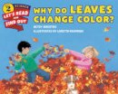 Maestro, Betsy - Why Do Leaves Change Color? (Let's-Read-and-Find-Out Science 2) - 9780062382016 - V9780062382016