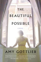 Amy Gottlieb - The Beautiful Possible: A Novel - 9780062383365 - KTG0014526