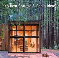 Zamora, Francesc - 150 Best Cottage and Cabin Ideas - 9780062395207 - V9780062395207