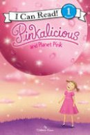 Kann, Victoria - Pinkalicious and Planet Pink (I Can Read Level 1) - 9780062410689 - V9780062410689