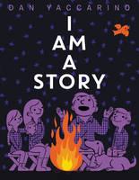 Yaccarino, Dan - I Am a Story - 9780062411068 - V9780062411068