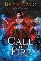 Cato, Beth - Call of Fire (Blood of Earth) - 9780062422118 - V9780062422118
