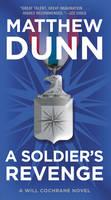 Dunn, Matthew - A Soldier's Revenge: A Will Cochrane Novel - 9780062427205 - V9780062427205