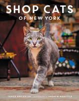 Arslanian, Tamar - Shop Cats of New York - 9780062432025 - V9780062432025