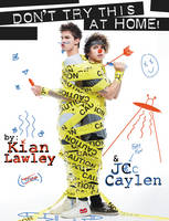 Lawley, Kian, Caylen, Jc - Kian and Jc: Don't Try This at Home! - 9780062437167 - V9780062437167