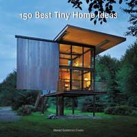 Gutiérrez Couto, Manel - 150 Best Tiny Home Ideas - 9780062444660 - V9780062444660