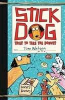 Watson, Tom - Stick Dog Tries to Take the Donuts - 9780062457158 - V9780062457158