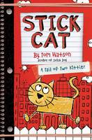 Watson, Tom - Stick Cat: A Tail of Two Kitties - 9780062457165 - V9780062457165