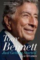 Tony Bennett - Just Getting Started - 9780062476784 - 9780062476784