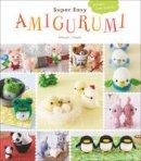 Hoshi, Mitsuki - Super Easy Amigurumi: Crochet Cute Animals - 9780062499264 - V9780062499264