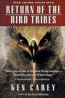 Carey, Ken - Return of the Bird Tribes - 9780062501882 - V9780062501882