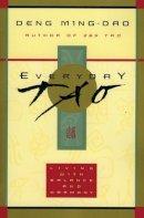 Ming-Dao, Deng - Everyday Tao - 9780062513953 - V9780062513953